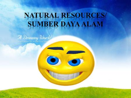 Natural resources are all materials that are found by humans in nature, that can be used to meet their needs. Basically natural resources consist of.