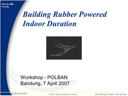 Building Rubber Powered Indoor Duration