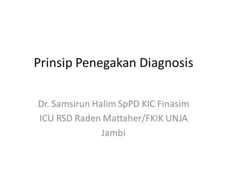 Prinsip Penegakan Diagnosis