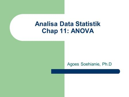 Analisa Data Statistik Chap 11: ANOVA