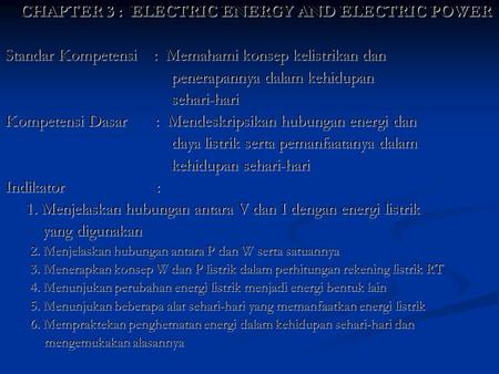 CHAPTER 3 : ELECTRIC ENERGY AND ELECTRIC POWER