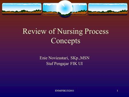 Review of Nursing Process Concepts