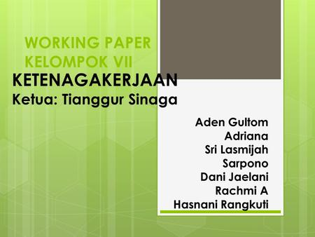 WORKING PAPER KELOMPOK VII