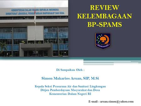 REVIEW KELEMBAGAAN BP-SPAMS