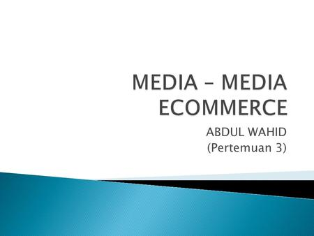 MEDIA – MEDIA ECOMMERCE