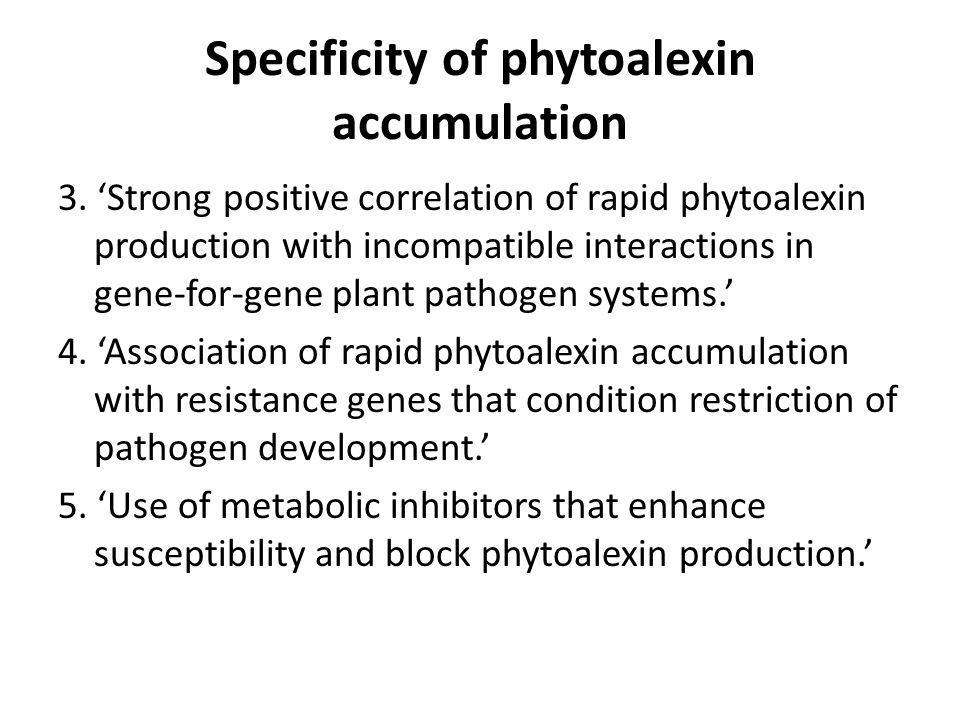 Specificity of phytoalexin accumulation 6.