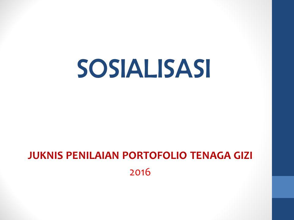 JUKNIS PENILAIAN PORTOFOLIO TENAGA GIZI 2016