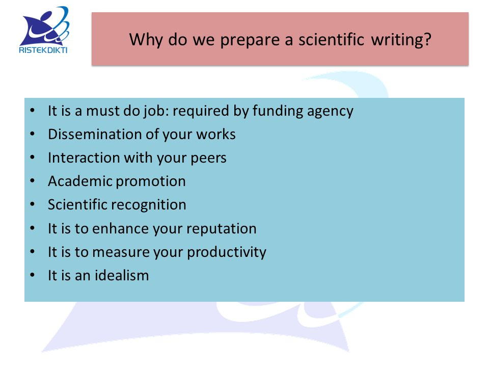 Why do we prepare a scientific writing