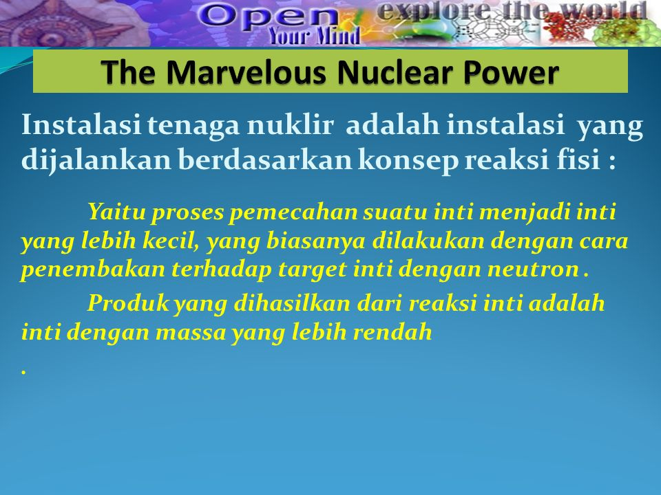 The Marvelous Nuclear Power