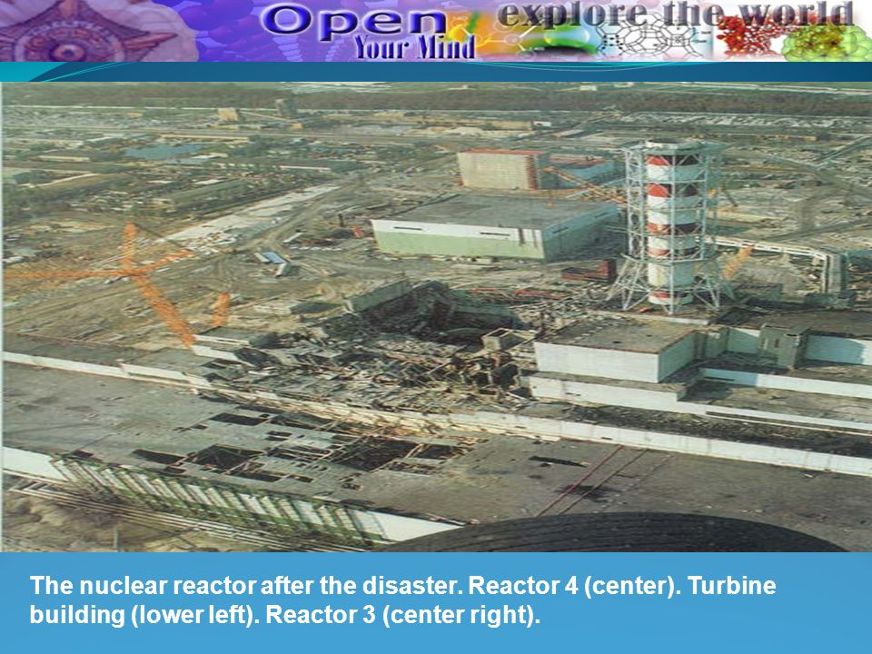 The nuclear reactor after the disaster. Reactor 4 (center)