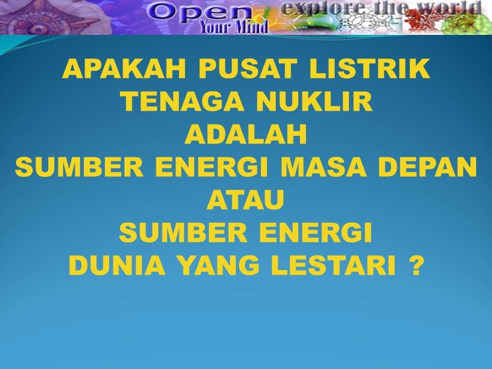 SUMBER ENERGI MASA DEPAN