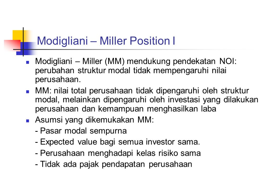 Modigliani – Miller Position I