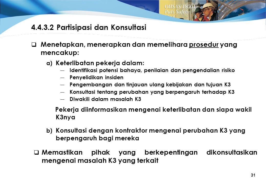 4.4.3.2 Partisipasi dan Konsultasi