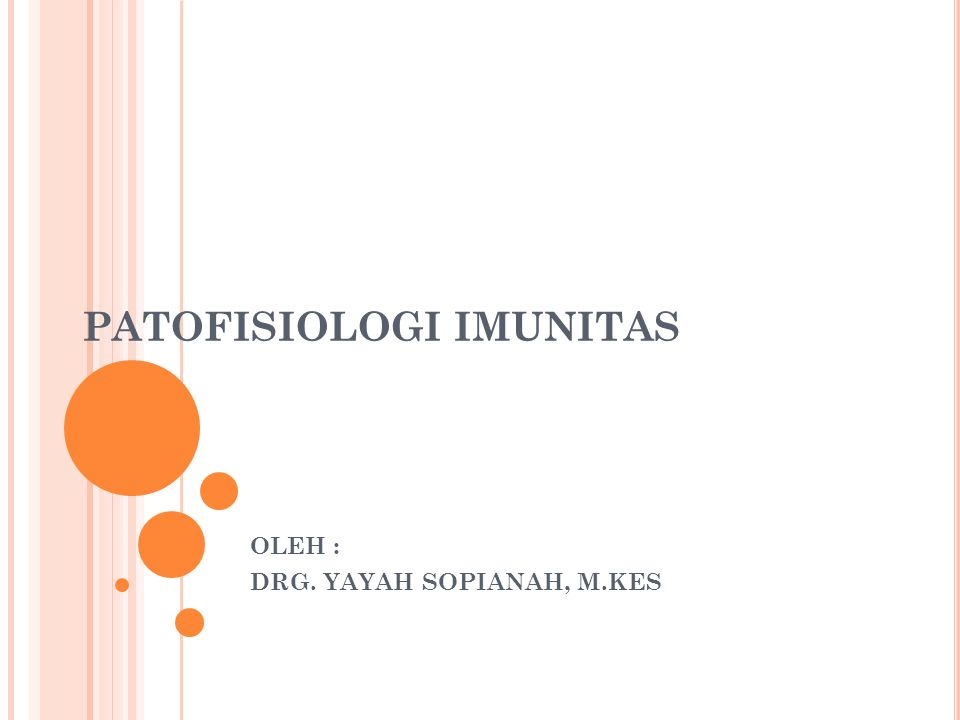 PATOFISIOLOGI IMUNITAS