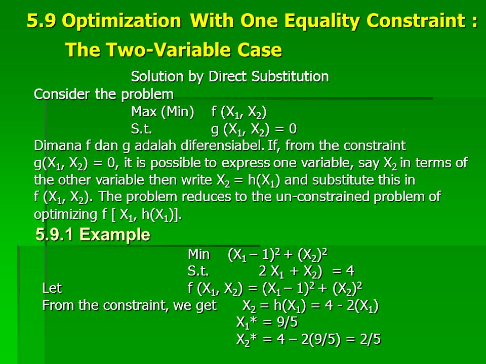 5.9 Optimization With One Equality Constraint : The Two-Variable Case
