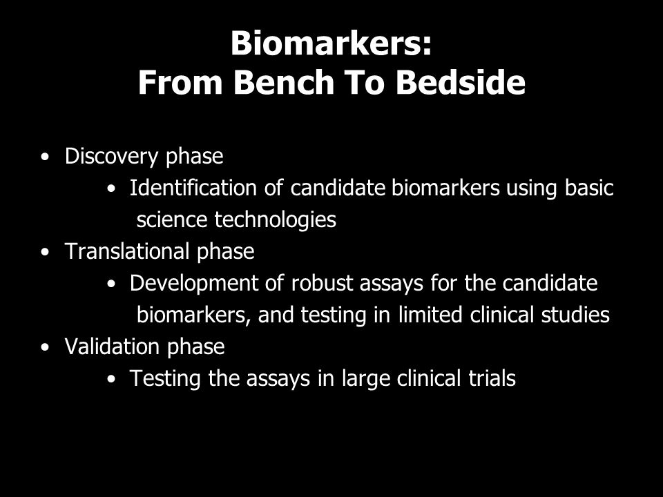 Biomarkers: From Bench To Bedside