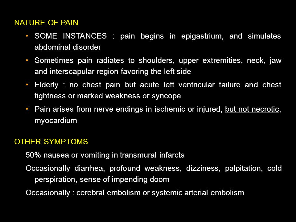 NATURE OF PAIN SOME INSTANCES : pain begins in epigastrium, and simulates abdominal disorder.
