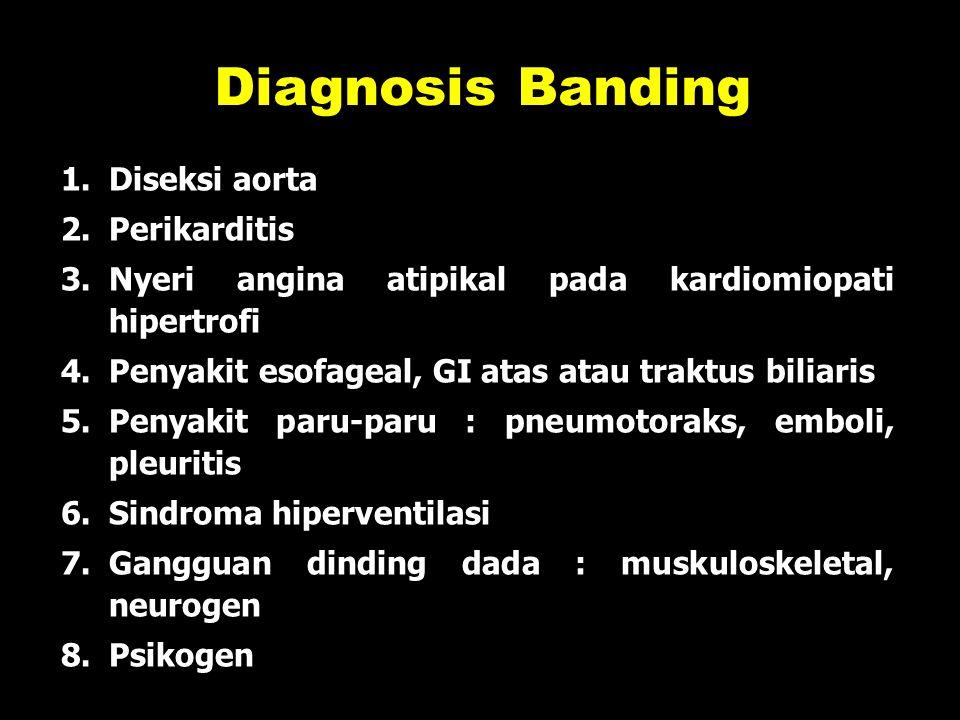 Diagnosis Banding Diseksi aorta Perikarditis