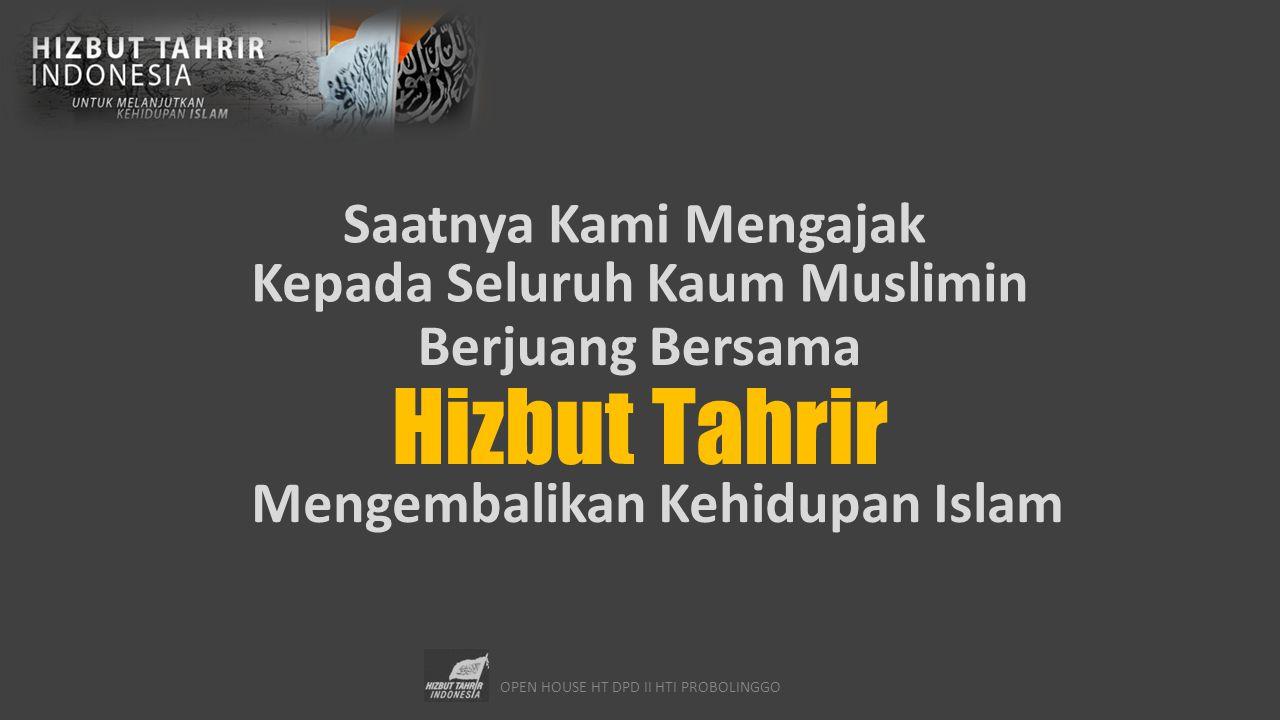 Kepada Seluruh Kaum Muslimin Mengembalikan Kehidupan Islam