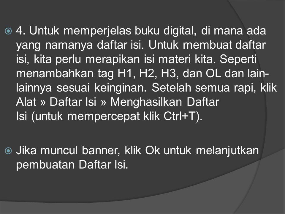 4. Untuk memperjelas buku digital, di mana ada yang namanya daftar isi