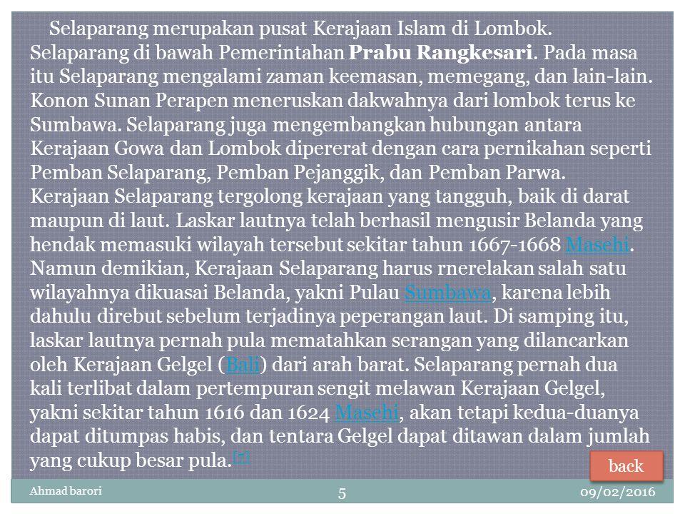 Selaparang merupakan pusat Kerajaan Islam di Lombok