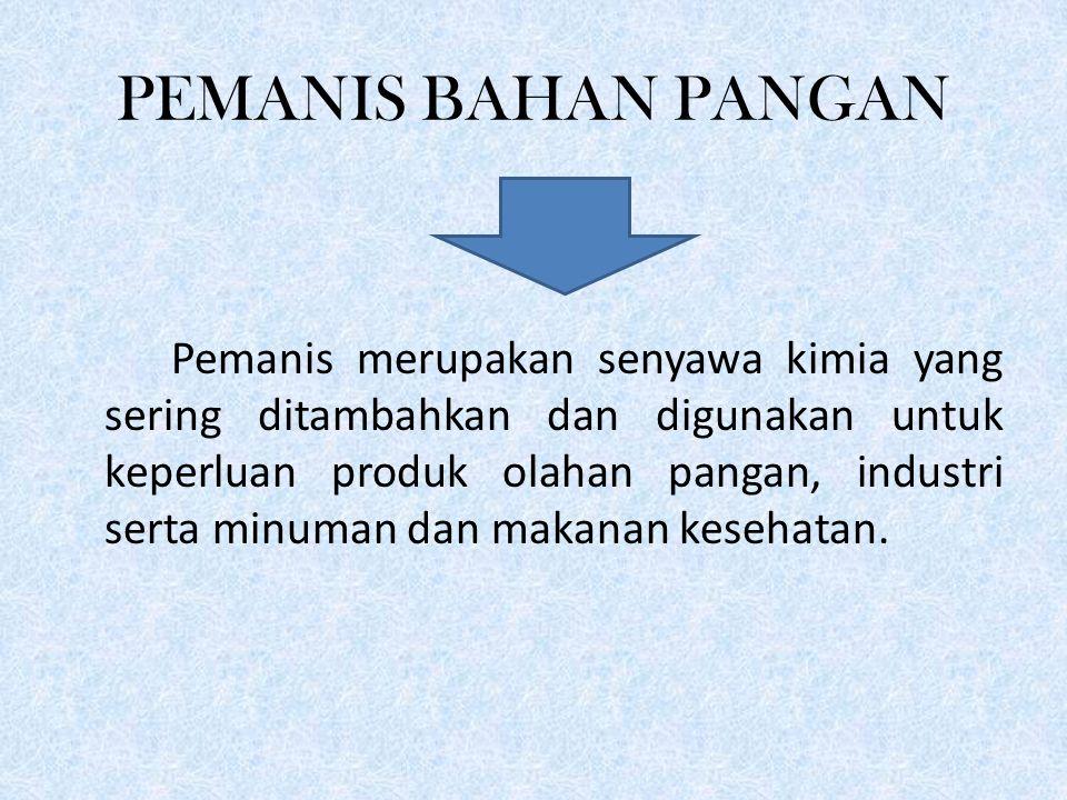 PEMANIS BAHAN PANGAN