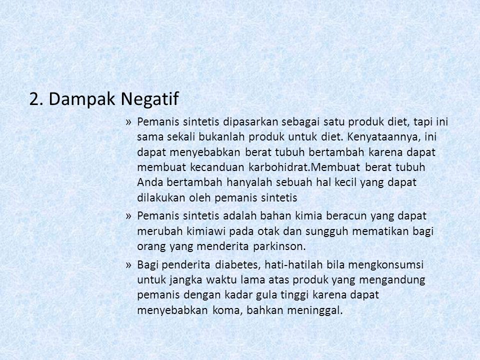 2. Dampak Negatif