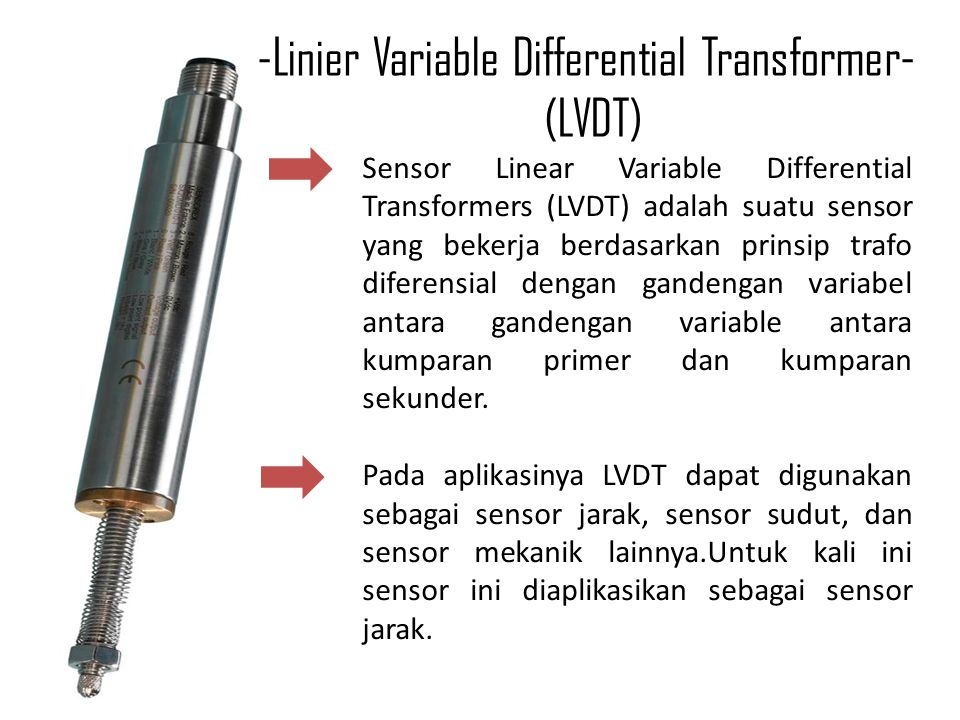 -Linier Variable Differential Transformer- (LVDT)