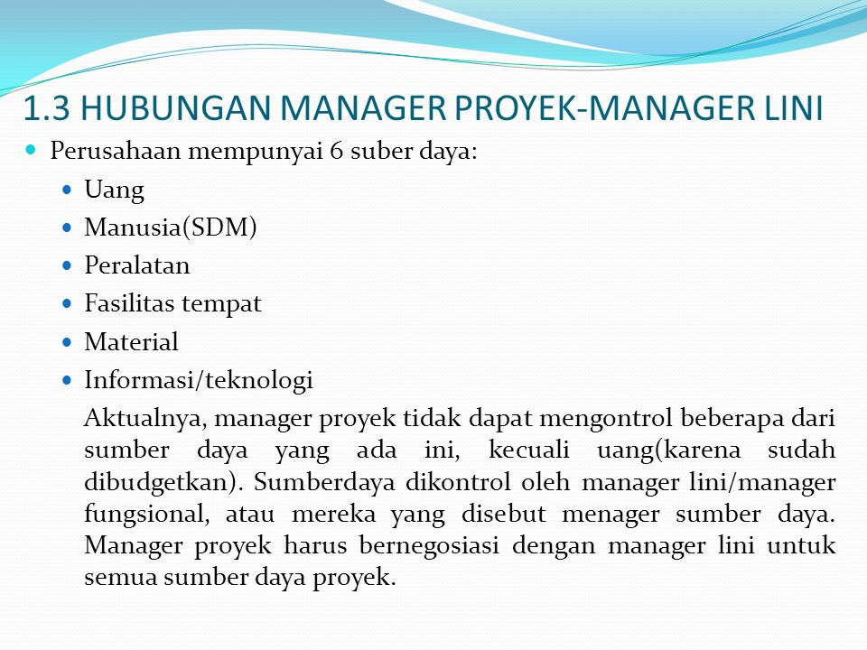 1.3 HUBUNGAN MANAGER PROYEK-MANAGER LINI