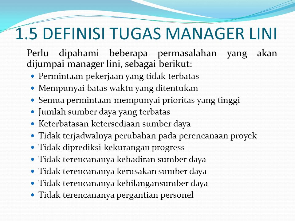 1.5 DEFINISI TUGAS MANAGER LINI