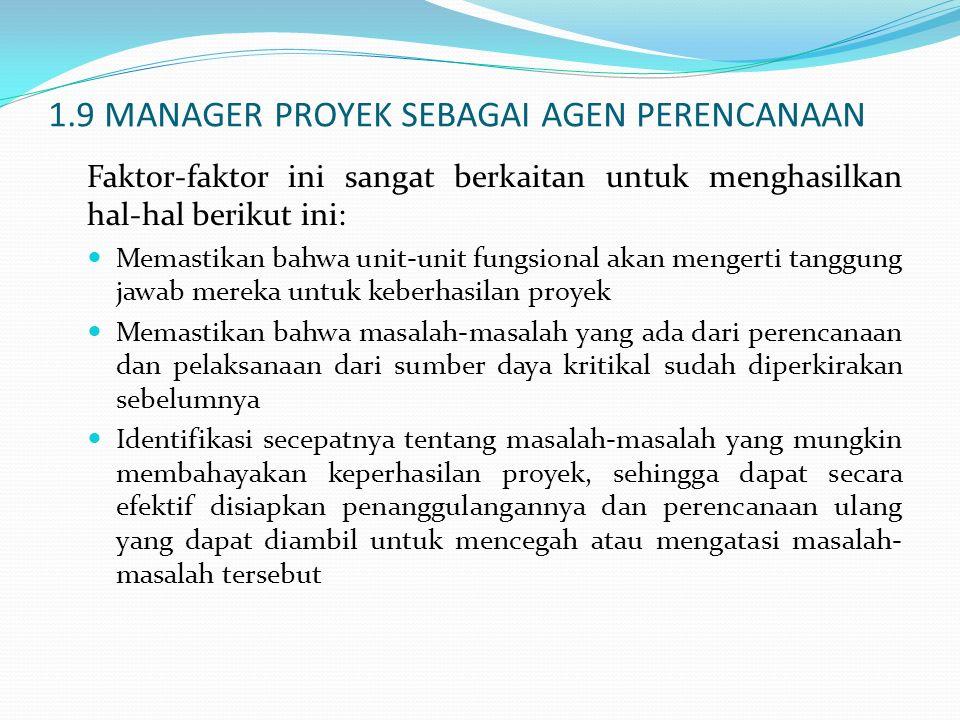 1.9 MANAGER PROYEK SEBAGAI AGEN PERENCANAAN