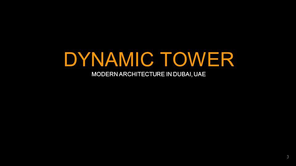 MODERN ARCHITECTURE IN DUBAI, UAE