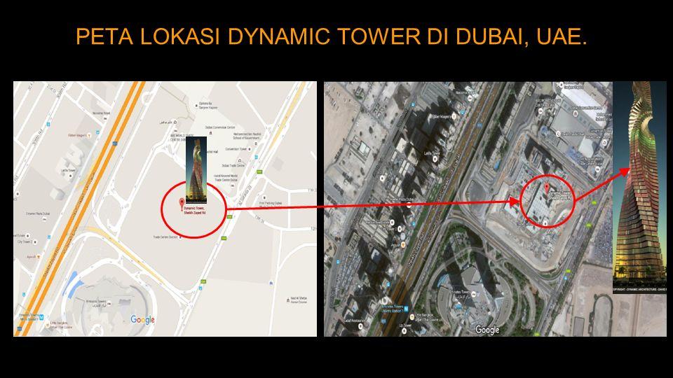 PETA LOKASI DYNAMIC TOWER DI DUBAI, UAE.