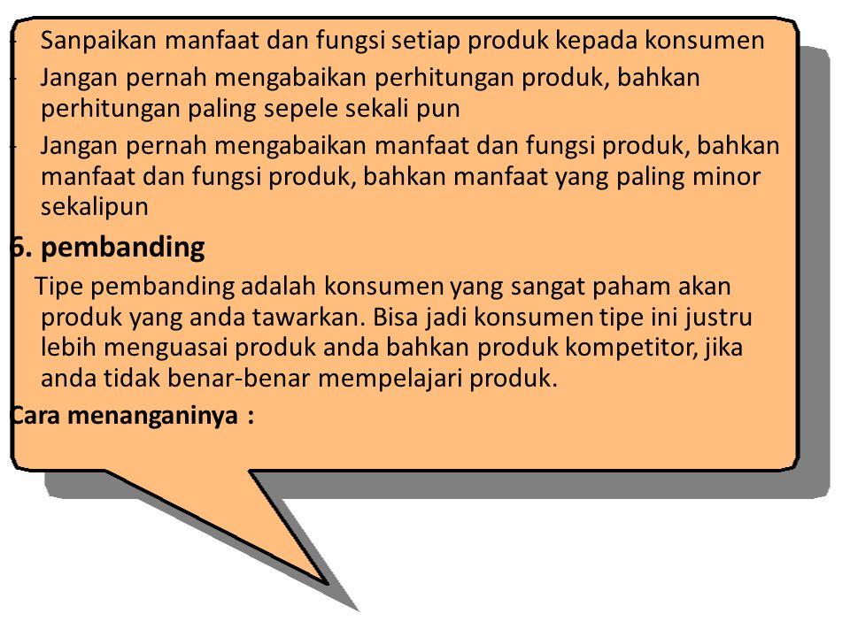 Sanpaikan manfaat dan fungsi setiap produk kepada konsumen