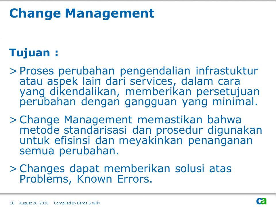 Change Management Tujuan :