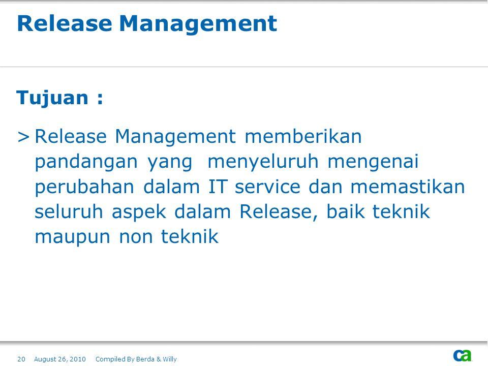Release Management Tujuan :