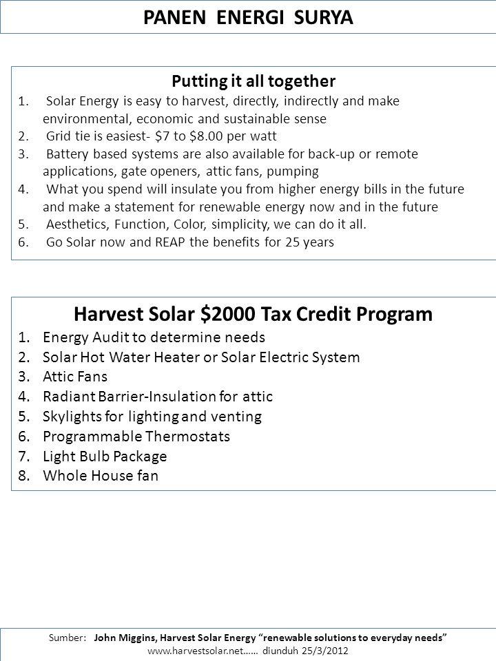 Putting it all together Harvest Solar $2000 Tax Credit Program