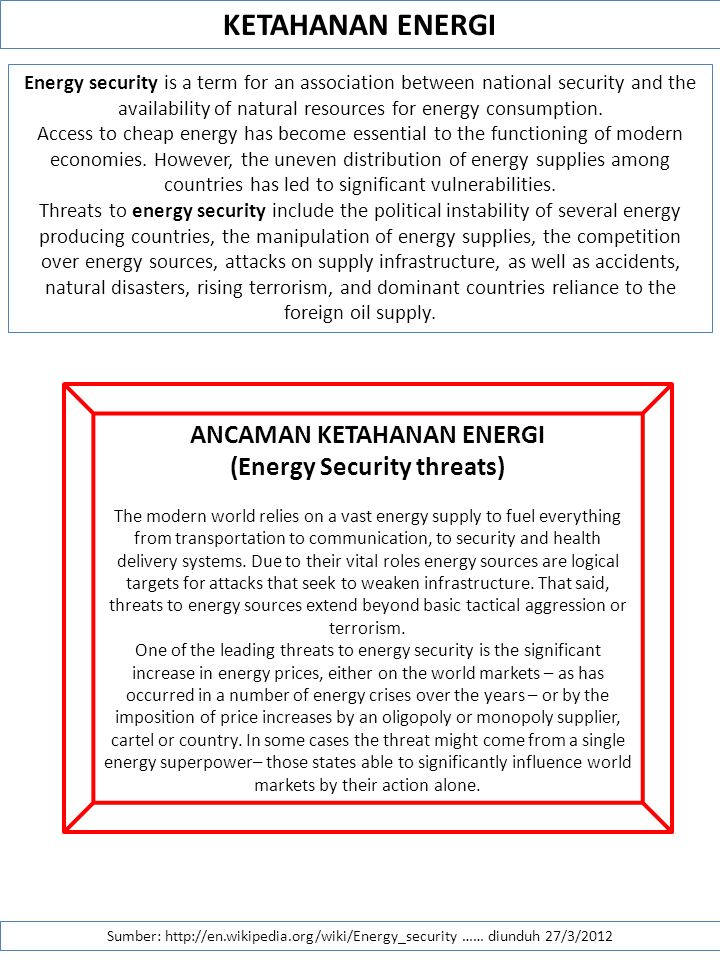 ANCAMAN KETAHANAN ENERGI (Energy Security threats)