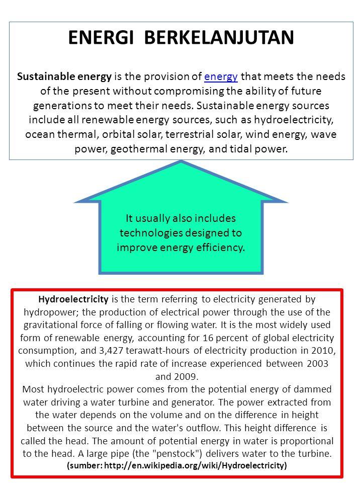 (sumber: http://en.wikipedia.org/wiki/Hydroelectricity)