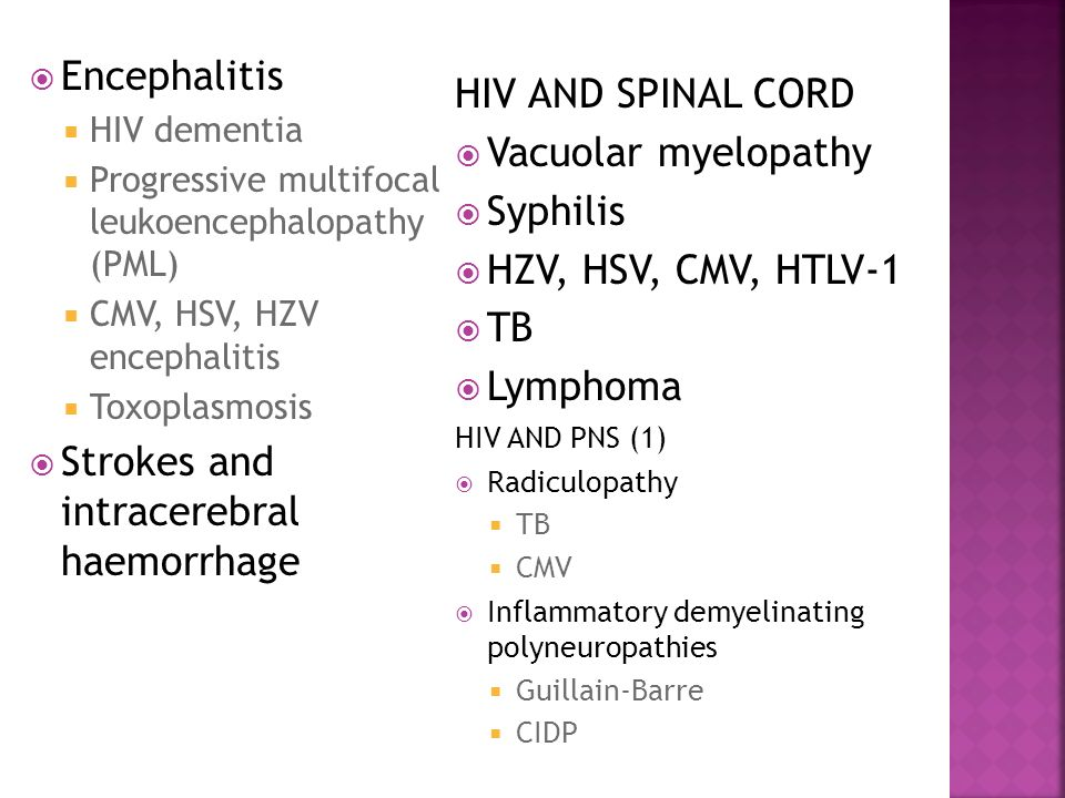 Strokes and intracerebral haemorrhage HIV AND SPINAL CORD