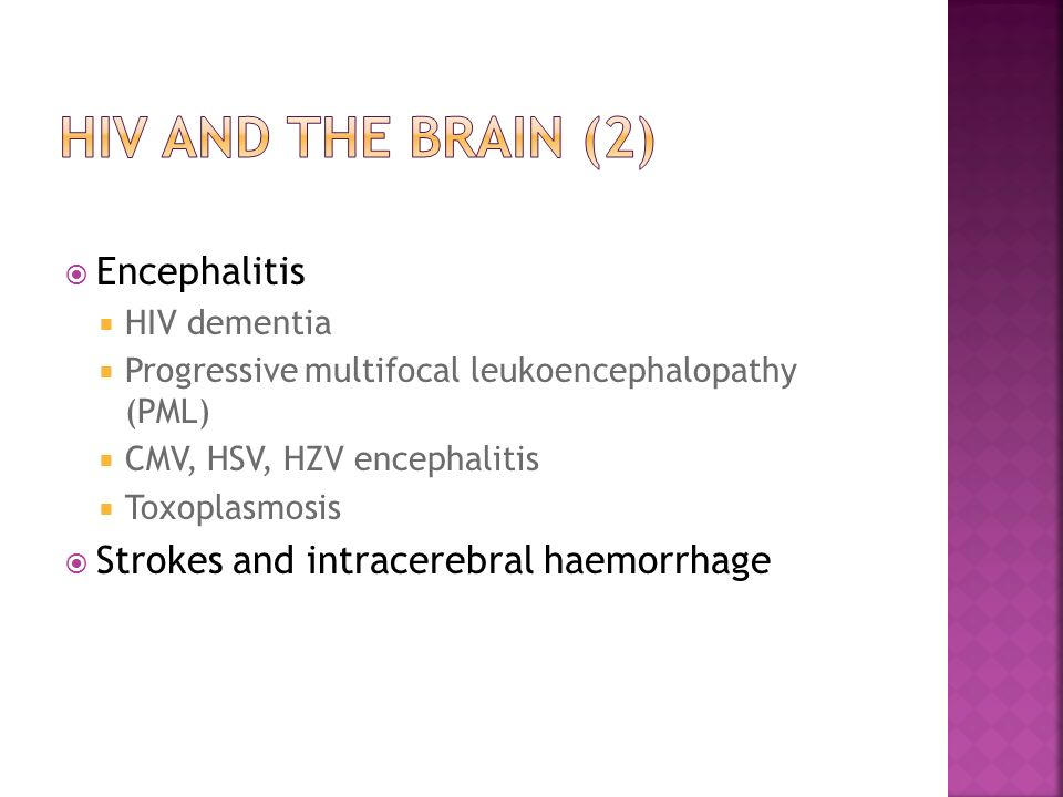 HIV and the brain (2) Encephalitis