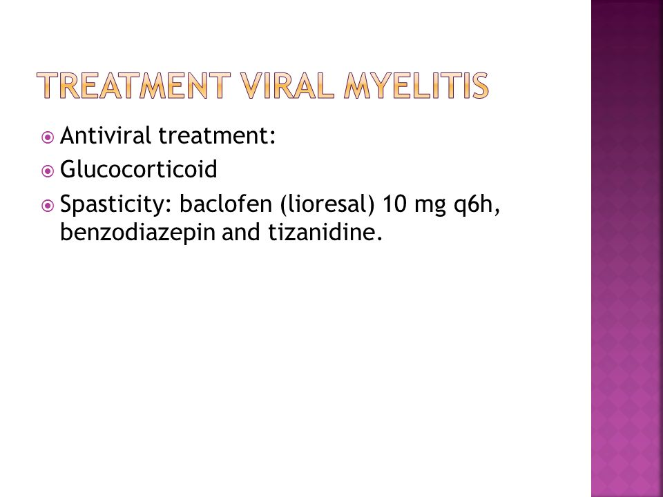 Treatment Viral myelitis