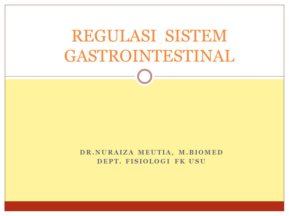 REGULASI SISTEM GASTROINTESTINAL