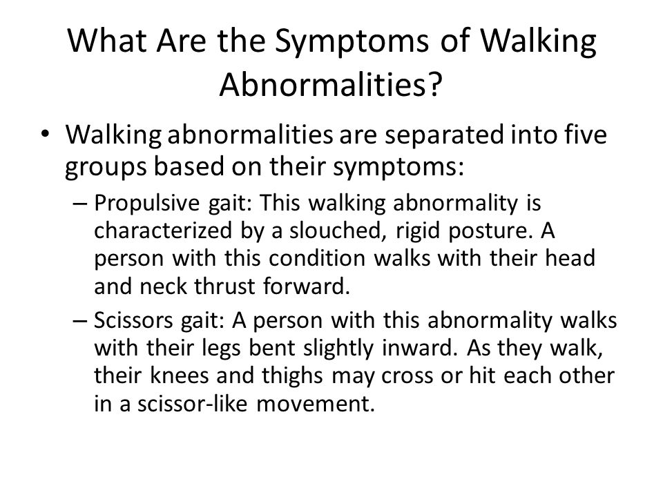 What Are the Symptoms of Walking Abnormalities