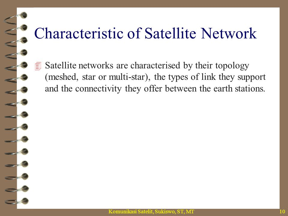Characteristic of Satellite Network