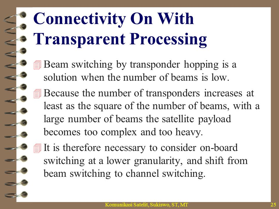 Connectivity On With Transparent Processing