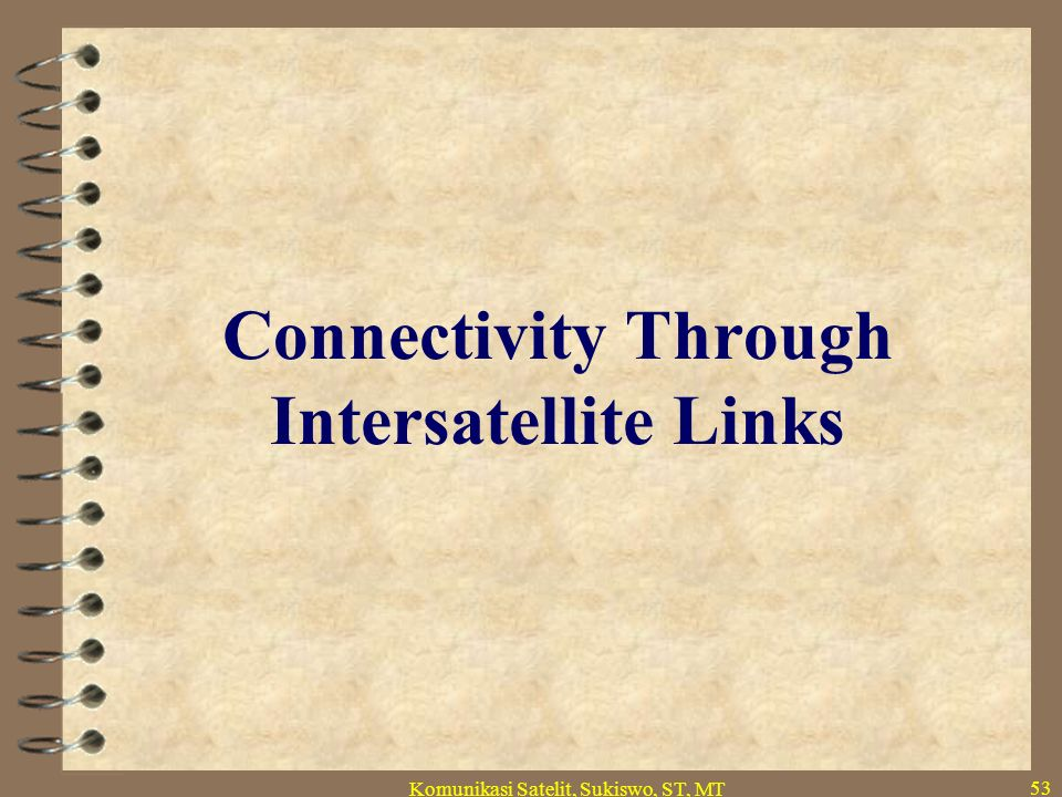 Connectivity Through Intersatellite Links