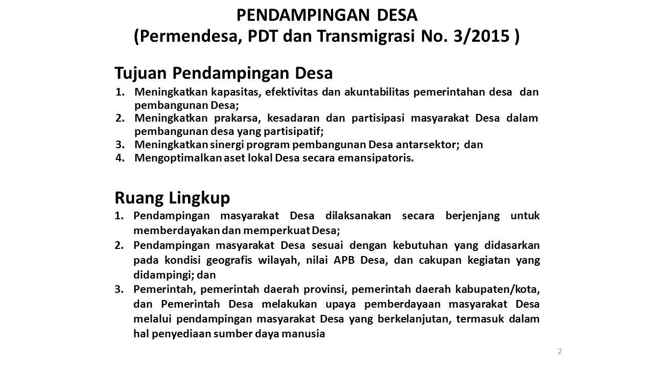 PENDAMPINGAN DESA (Permendesa, PDT dan Transmigrasi No. 3/2015 )