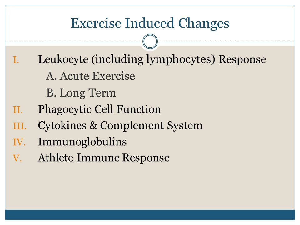Exercise Induced Changes