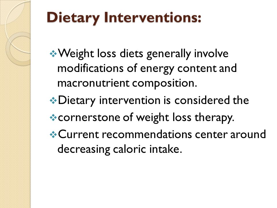 Dietary Interventions: